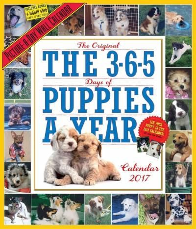 The 365 Puppies-a-year Picture-a-day 2017 Calendar