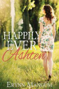 Happily Ever Ashten