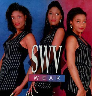 SWV hahaha @Kimberly L....this reminds me of you!