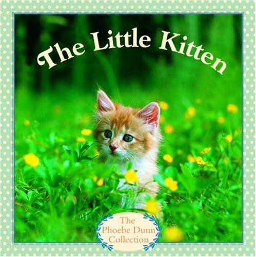 The Little Kitten (Pictureback(R)) by Judy Dunn - Go along for The Quiet Way Home - when they walk by the kittens