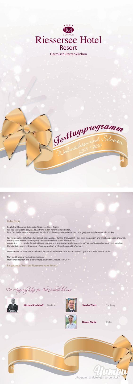 Weihnachtsprogramm Riessersee Hotel Resort Garmisch-Partenkirchen 2015/2016 - Magazine with 28 pages: Programm für Ihren Urlaub über Weihnachten und Silvester in Garmisch-Partenkirchen im Riessersee Hotel Resort an der Zugspitze