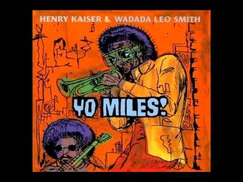 Henry Kaiser & Wadada Leo Smith - Moja - Nne'