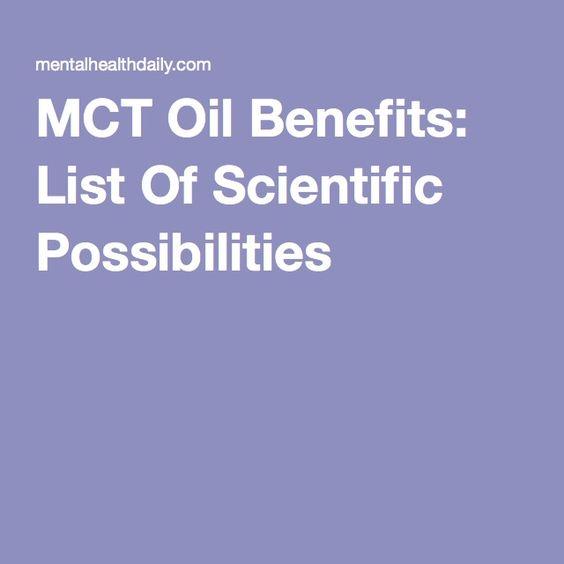 MCT Oil Benefits: List Of Scientific Possibilities
