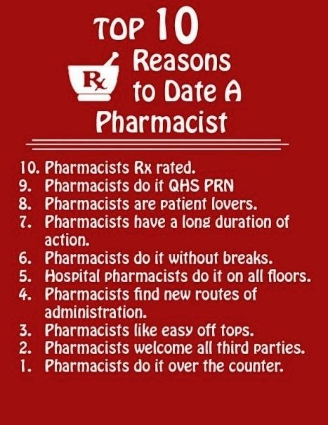 Top 10 Reasons to date a Pharmacist :D: Future Pharmacist, Pharmacy Humor, Pharmacy Life, 10 Reasons, Pharmacist Humor, Pharmacy Stuff, Pharmacy Fun, Pharmacy School, Pharmacy Technician
