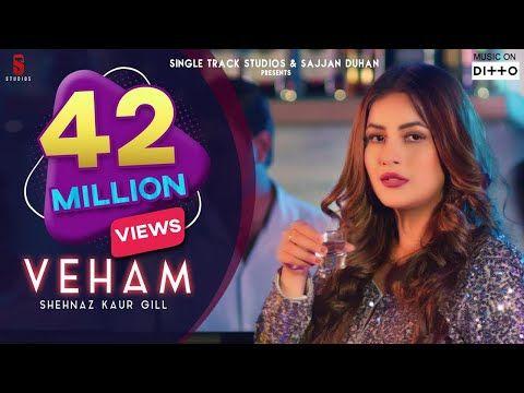 Veham Full Video Song Shehnaz Gill Laddi Gill Punjabi Songs 2019 Ditto Music St Studio Youtube In 2020 Songs Lyrics Song Lyrics