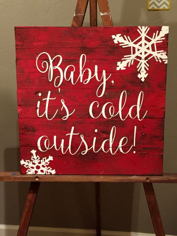 Baby, it's cold outside Reclaimed Wood Sign by WoodandPaperBowtique on Etsy                                                                                                                                                                                 More: