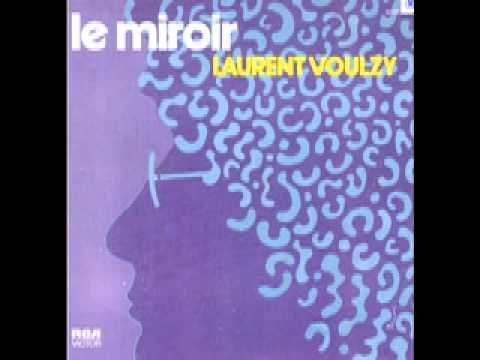 Laurent Voulzy, Le Miroir 1976 (El espejo)