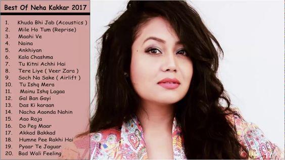 Best Of Neha Kakkar 2017 Free Mp3 Music Download Download Free Music Music Download