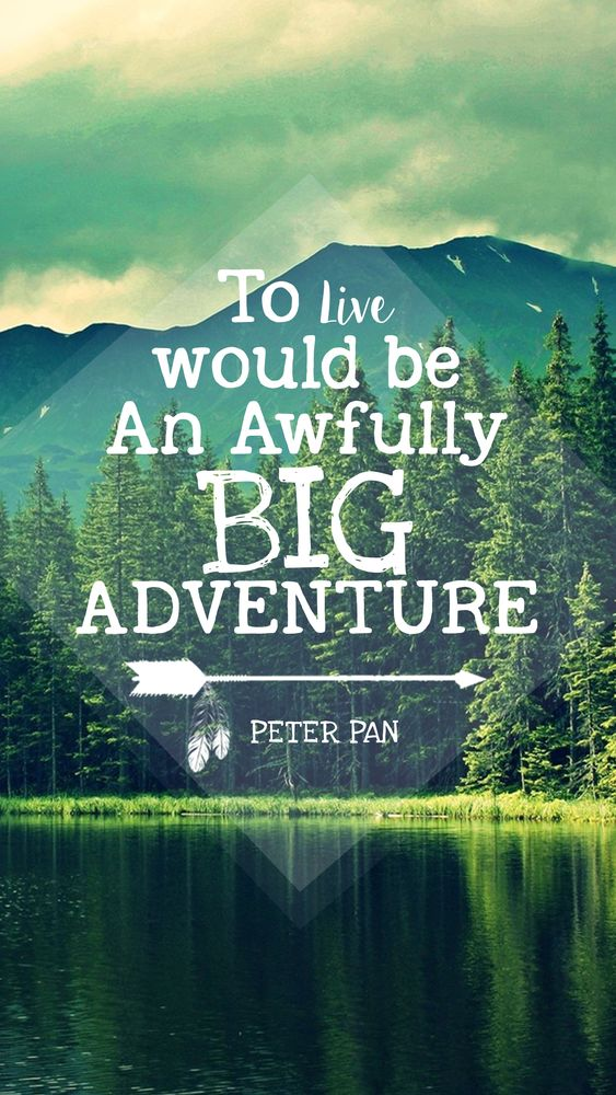 peter pan quote iPhone... Adventure Quotes Wallpaper