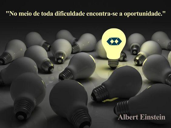 No #meio de toda a #dificuldade encontra-se a #oportunidade
