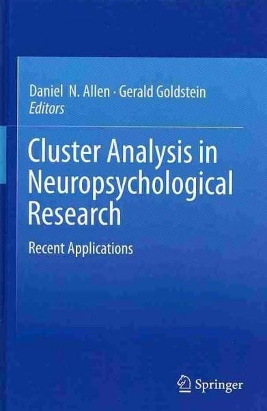 Cluster Analysis in Neuropsychological Research: Recent Applications