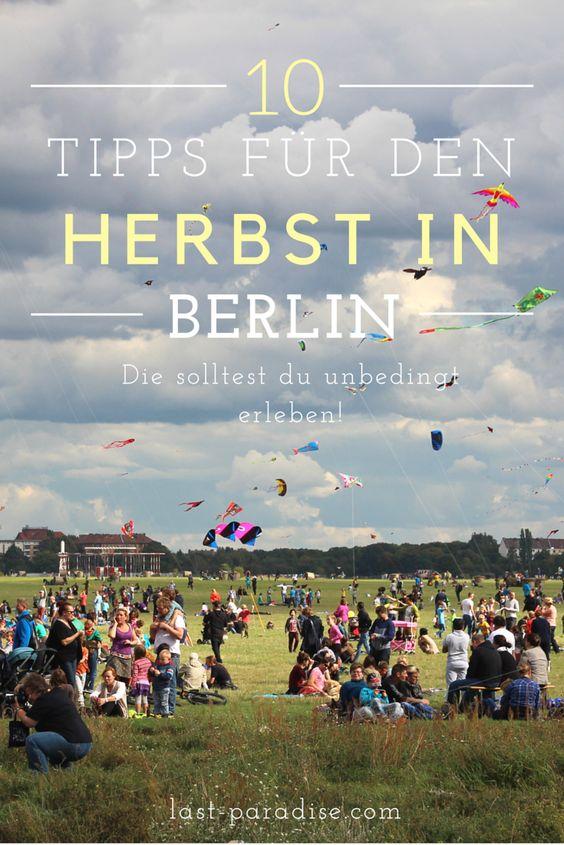 10 unschlagbare Tipps für den Herbst in Berlin. Auch im herbst hat Berlin viel zu bieten und ich zeige dir 10 Tipps und Anregungen für dein Wochenende in Berlin!