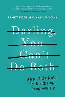 Darling, You Can't Do Both : Nancy Vonk / Janet Kestin - Affaires et finances | Archambault