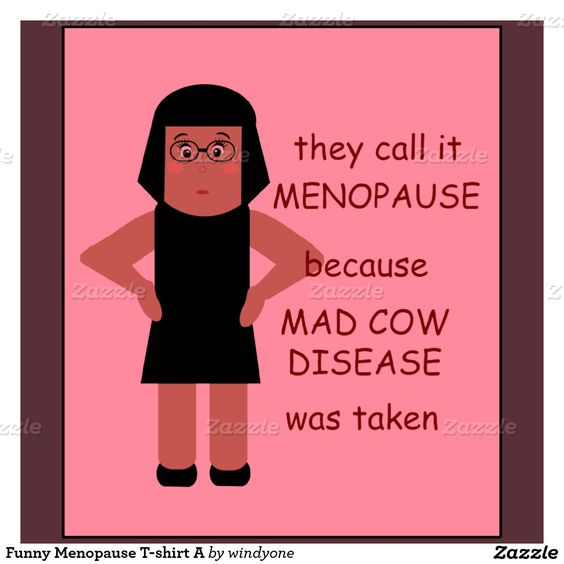 Funny Memes About Menopause : Menopause funny humor pinterest