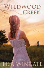 Fiction Addiction Fix: Wildwood Creek by Lisa Wingate ends 3/9 #bookgivea...
