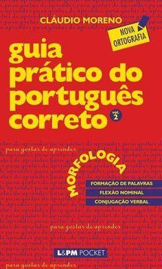 Morfologia Guia Pratico Do Portugues Correto Vol 2 Claudio