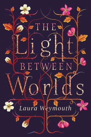 The Light Between Worlds By Laura E Weymouth Med Billeder Boger