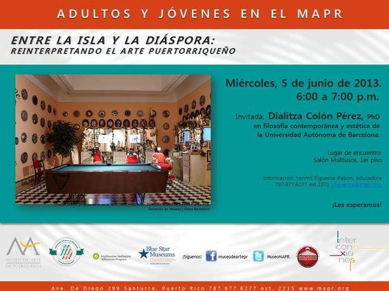 Encuentro - Entre la Isla y la Diáspora: Reinterpretando el Arte Puertorriqueño @ Museo de Arte de Puerto Rico, Santurce