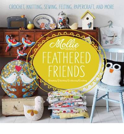 Mollie Makes Feathered Friends publication date June 2013.  This will be a must-have