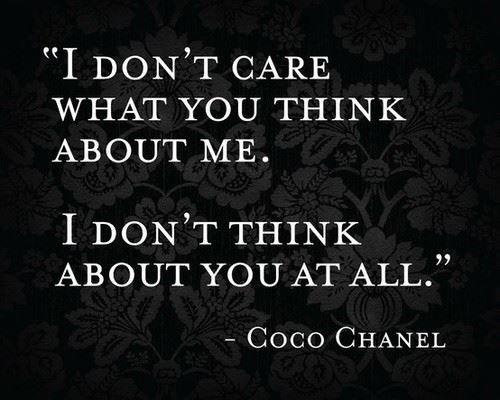 -Coco Chanel