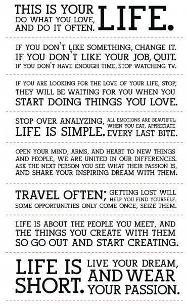 If I woke up and read this every day, I believe my life would take a very postive turn.