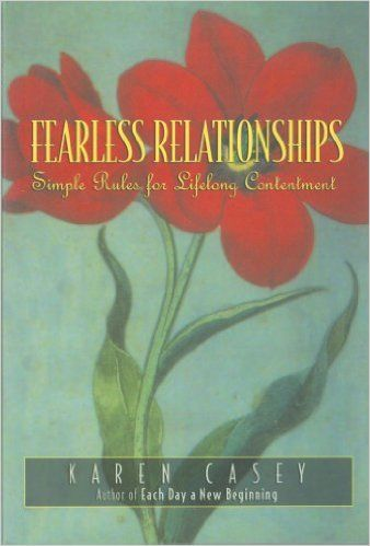 Fearless Relationships: Simple Rules for Lifelong Contentment - Kindle edition by Karen Casey. Health, Fitness & Dieting Kindle eBooks @ Amazon.com.