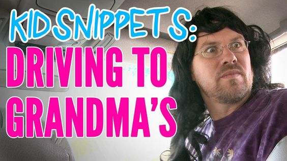 """Kid Snippets: """"Driving To Grandma's"""""""