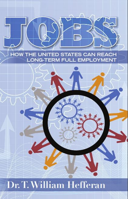 Jobs-How the United States Can Reach Long Term Full Employment