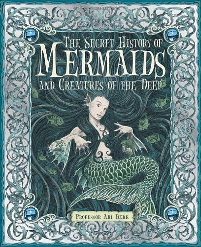 The Secret History of Mermaids