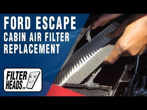 Cabin Air Filter Replacement 2010 Ford Escape Cabin Air Filter Air Filter Ford Escape