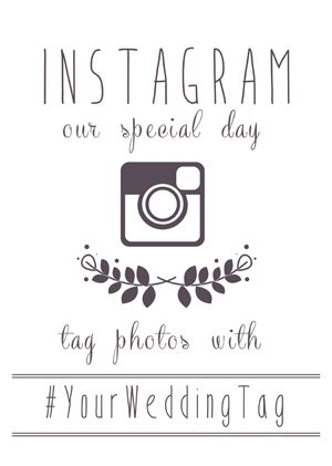 Free instagram wedding printables! Insert your hashtag and they personalize it and email it to you FO FREE!: