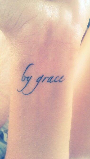 By Grace tattoo | Tattoos | Pinterest | Fonts, Grace o ...