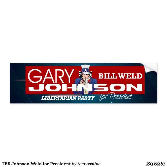 TEE Johnson Weld for President Bumper Sticker