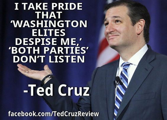 Ted Cruz: I Take Pride That 'Washington Elites Despise Me,' 'Both Parties' Don't Listen - #TedCruz2016