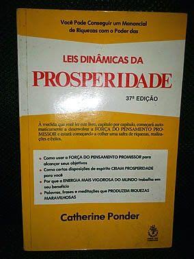 Livro : Leis Dinâmicas da Prosperidade - Catherine Ponder #leitura #literatura #AutoAjuda