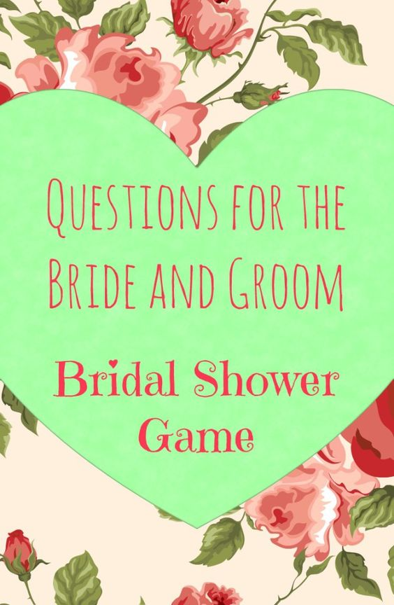 Best bridal shower game ever questions to ask the bride for Bridal shower games that aren t cheesy