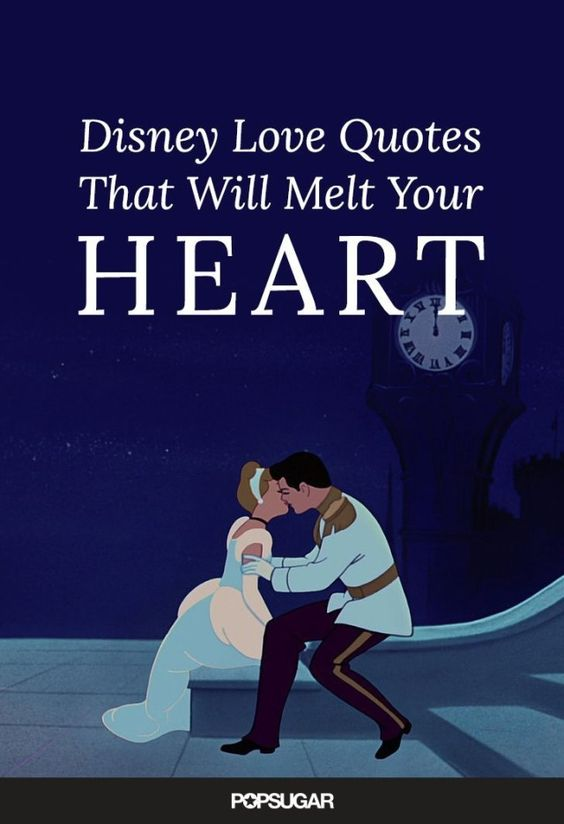 The sweetest quotes about love from our favorite Disney movies.