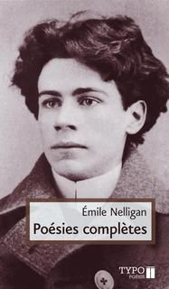 Poésies complètes, d'Émile Nelligan