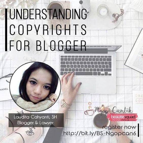 Ngopi Cantik 6 - understanding copyright for blogger