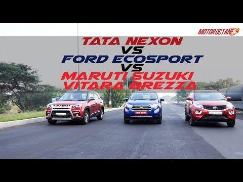 Ford Ecosport 2017 Vs Maruti Vitara Brezza Vs Tata Nexon Comparison Motoroctane Youtube Ford Ecosport Ford