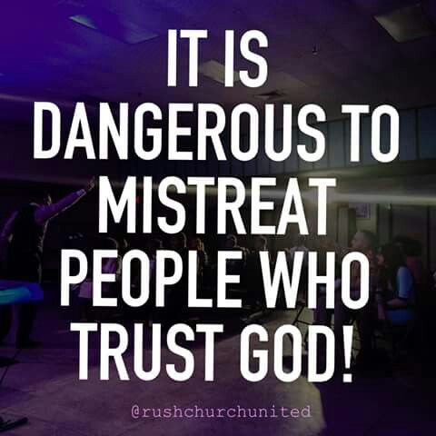 It is dangerous to mistreat people who serve God