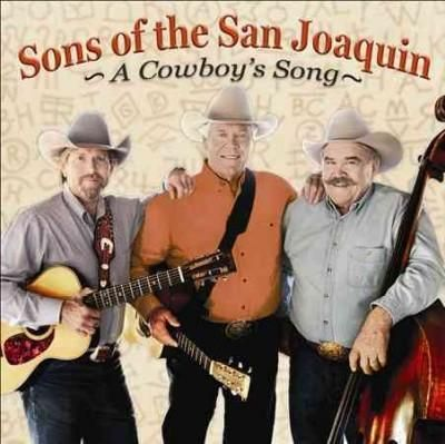 Sons of The San Joaquin - A Cowboy's Song, Grey