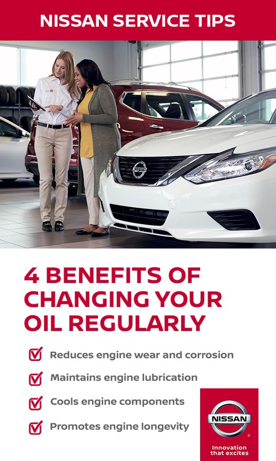 Changing Your Oil At Recommended Intervals Is Important For Vehicle Performance And Can Help Extend The Life Of Your Engine 4 Benef Nissan Car Care Oil Change