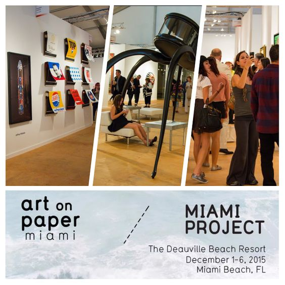 Miami Art Scene™ announces two of the hottest art fairs under one roof during Miami Art Week Dec.1-6, 2015 - presented & organized by Art Market Productions --> Miami Project returns for its 4th edition, bringing the best in modern & contemporary art to the fair's new waterfront location at the Deauville Beach Resort - along with Art on Paper's inaugural Miami Beach edition launching during this year's Miami Art Week, bringing an NYC favorite to Art Basel Miami Beach www.miami-project.com