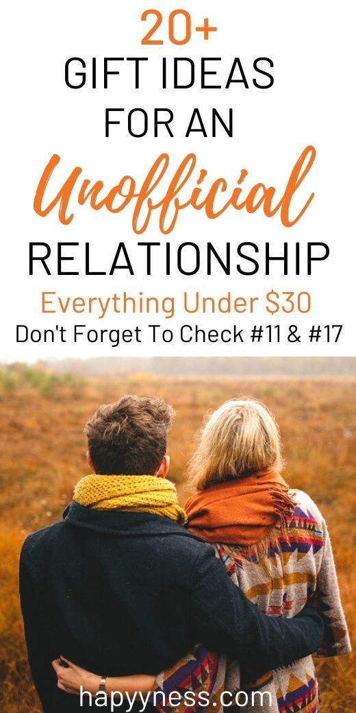 Gift Ideas For An Unofficial Relationship Valentines Day Gifts Boyfriends Girlfriend Gifts Mens Birthday Gifts