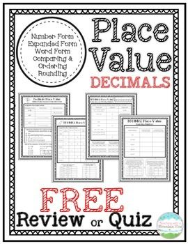 Use these four pages of material to review or quiz your students on basic decimal place value concepts. Concepts covered include:Number FormExpanded FormWord FormComparing NumbersOrdering NumbersRounding Numbers Need more DECIMAL Place Value Resources?