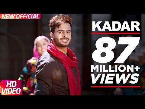 Kadar Full Song Mankirt Aulakh Sukh Sanghera Latest Punjabi Song 2016 Speed Records Youtube Songs Movie Songs Heart Songs