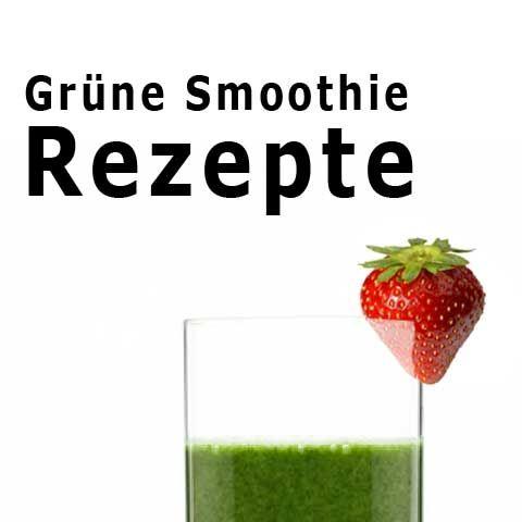 [Grüne Smoothie Kurs - 4] Einfache Rezepte für mehr Abwechslung   Grüne Smoothies, vegane Ernährung, natürliche Gesundheit