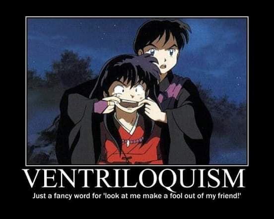 Inuyasha Miroku Anime Quotes Posters Funny Ventriloquism Inuyasha Funny Inuyasha Anime