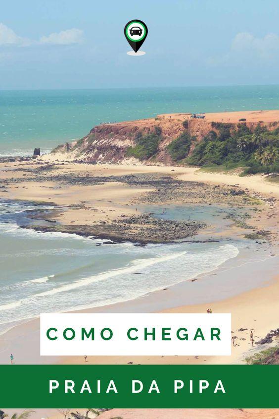 Veja como chegar na Praia da Pipa vindo de Natal ou João Pessoa - Brasil!